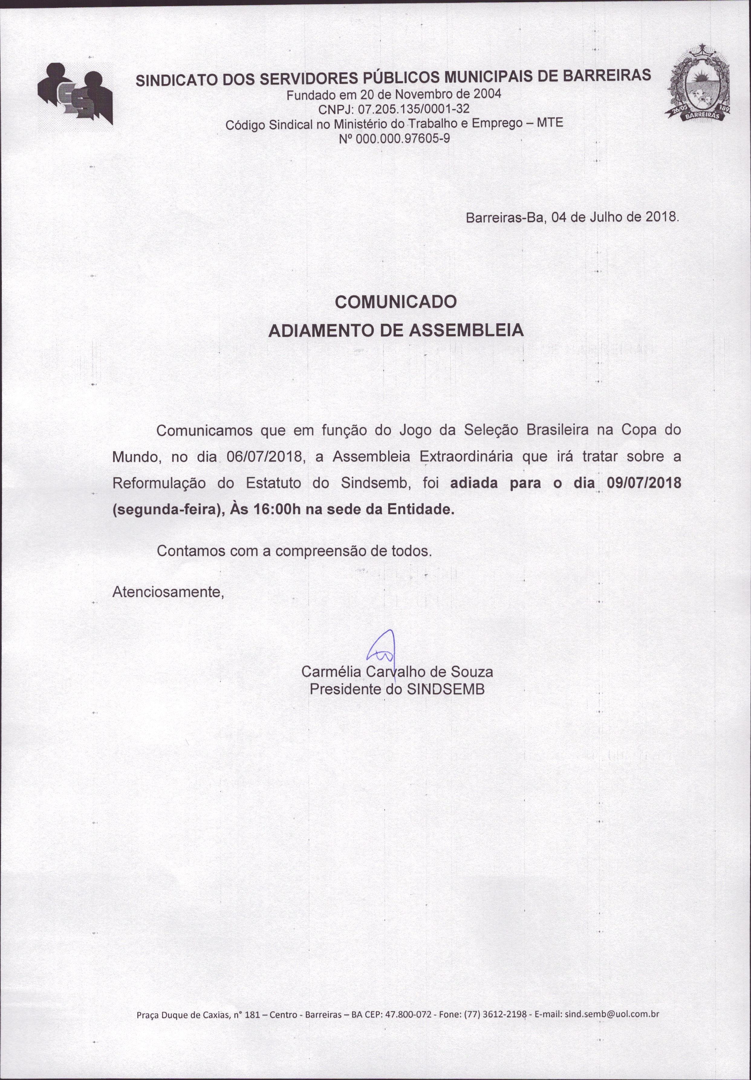COMUNICADO-ADIAMENTO DE ASSEMBLEIA EXTRAORDINÁRIA EM FUNÇÃO DO JOGO DA SELEÇÃO BRASILEIRA NO DIA 06/07/2018