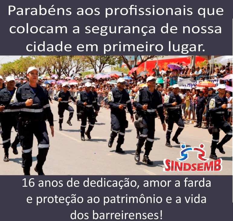 Sindsemb parabeniza 16 anos da Guarda Civil Municipal