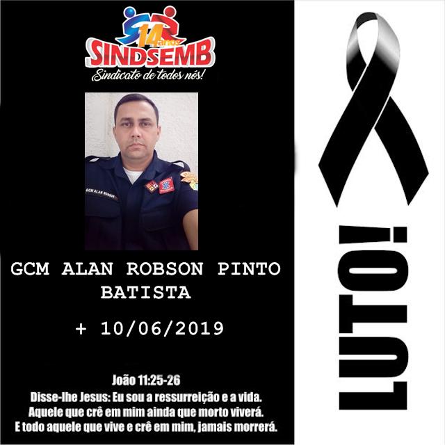 NOTA DE PESAR PELO FALECIMENTO DO GCM ALAN ROBSON PINTO BATISTA
