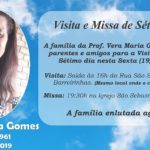Convite: Visita e Missa de Sétimo dia da Prof. Vera Maria Gomes nesta sexta (19/07/2019)