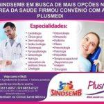 PlusMedi e Clínica Santa Mônica que está sob nova gestão são os novos parceiros do Sindsemb e oferece descontos especiais aos filiados